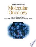 Diagnostic Pathology  Molecular Oncology E Book