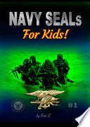 Navy SEALs For Kids!