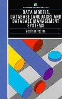 Data Models, Database Languages and Database Management Systems