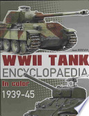 WWII Tank Encyclopaedia in Color, 1939-45