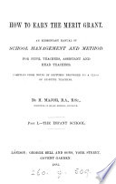 How to earn the merit grant  an elementary manual of school management Book