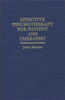 Effective Psychotherapy for Patient and Therapist