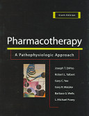 Pharmacotherapy:A Pathophysiologic Approach