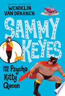 Sammy Keyes and the Psycho Kitty Queen Book PDF