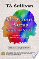 All About Auras Reference Guide