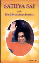 Sathya Sai and His Miraculous Power