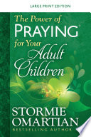 The Power of Praying   for your Adult Children Large Print