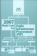 The 2007 Model Code for Public Infrastructure Procurement (MC PIP)