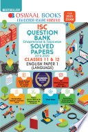 Oswaal ISC Question Bank Chapterwise & Topicwise Solved Papers, Class 12, English Paper-1 (For 2021 Exam)