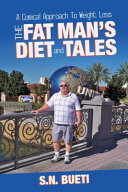 The Fat Man's Diet & Tales