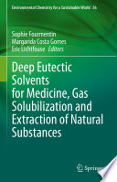 DEEP EUTECTIC SOLVENTS FOR MEDICINE  GAS SOLUBILIZATION AND EXTRACTION OF