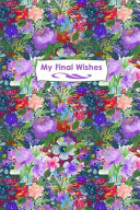 My Final Wishes