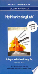 Integrated Advertising, Promotion, and Marketing Communications MyMarketingLab Access Code