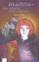 Alanna - Die Löwin von Tortall: zwei Romane in einem Band