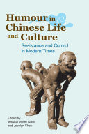 Humour in Chinese Life and Culture