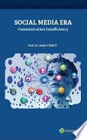 Social Media Era Communication Insufficiency