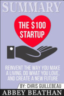 Summary  The  100 Startup  Reinvent the Way You Make a