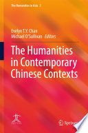 The Humanities in Contemporary Chinese Contexts