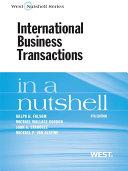 Folsom, Gordon, Spanogle and Van Alstine's International Business Transactions in a Nutshell, 9th