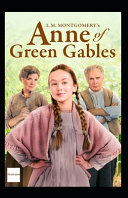 Anne of Green Gables Illustrated