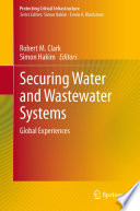 Securing Water and Wastewater Systems  : Global Experiences