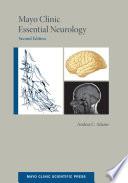 Mayo Clinic Essential Neurology