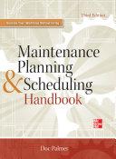 Maintenance Planning and Scheduling Handbook 3/E [Pdf/ePub] eBook