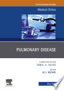 Pulmonary Disease  An Issue of Medical Clinics of North America  E Book