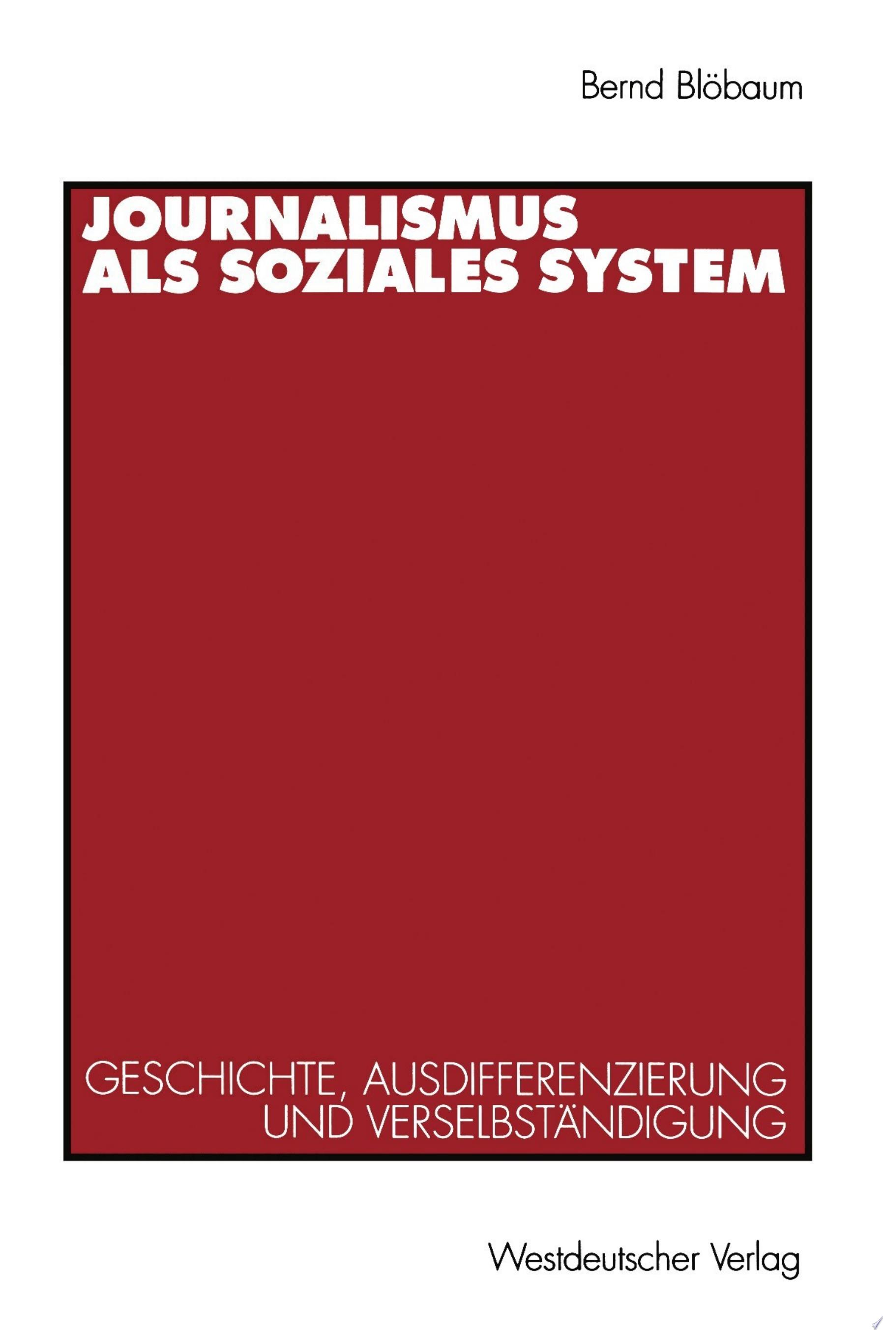 Journalismus als soziales System