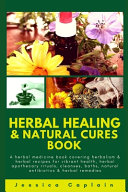 Herbal Healing and Natural Cures Book Book