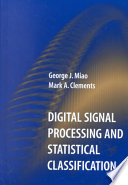 Digital Signal Processing and Statistical Classification Book