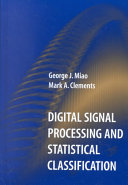 Digital Signal Processing and Statistical Classification