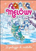 Il palazzo di cristallo. Melowy Pdf/ePub eBook