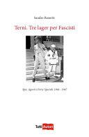 Terni. Tre lager per Fascisti