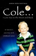 Cole I Love You to the Moon and Back