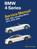 BMW 4 Series (F32, F33, F36) Service Manual