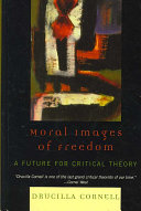 Moral Images of Freedom
