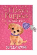 I Love Puppies  My Secret Diary