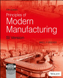 Principles Of Modern Manufacturing Book PDF