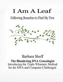 I Am a Leaf Following Branches to Find My Tree