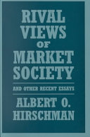 Rival Views of Market Society and Other Recent Essays