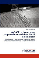 VADASE: a Brand New Approach to Real-time GNSS Seismology
