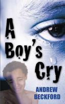 A Boy's Cry