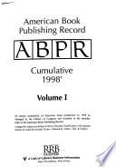 American Book Publishing Record Cumulative 1998