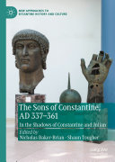 The Sons of Constantine, AD 337-361