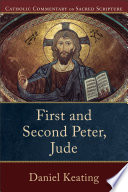 First And Second Peter Jude Catholic Commentary On Sacred Scripture