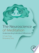 The Neuroscience of Meditation