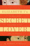 Elizabeth I s Secret Lover