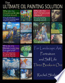 The Ultimate Oil Painting Solution  for Landscape Art  Portraiture and Still Life