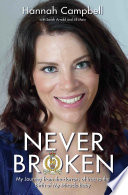 Never Broken   My Journey from the Horrors of Iraq to the Birth of My Miracle Baby